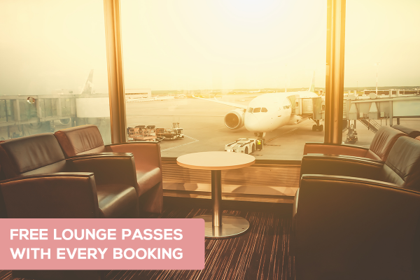 Free Lounge Passes with every booking